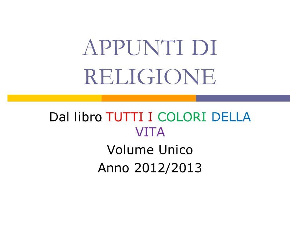 Dal libro TUTTI I COLORI DELLA VITA Volume Unico Anno 2012/2013
