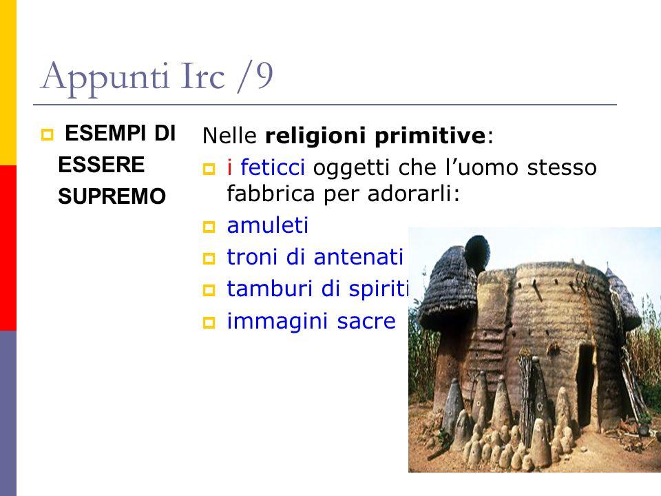 Appunti Irc /9 ESEMPI DI Nelle religioni primitive: ESSERE