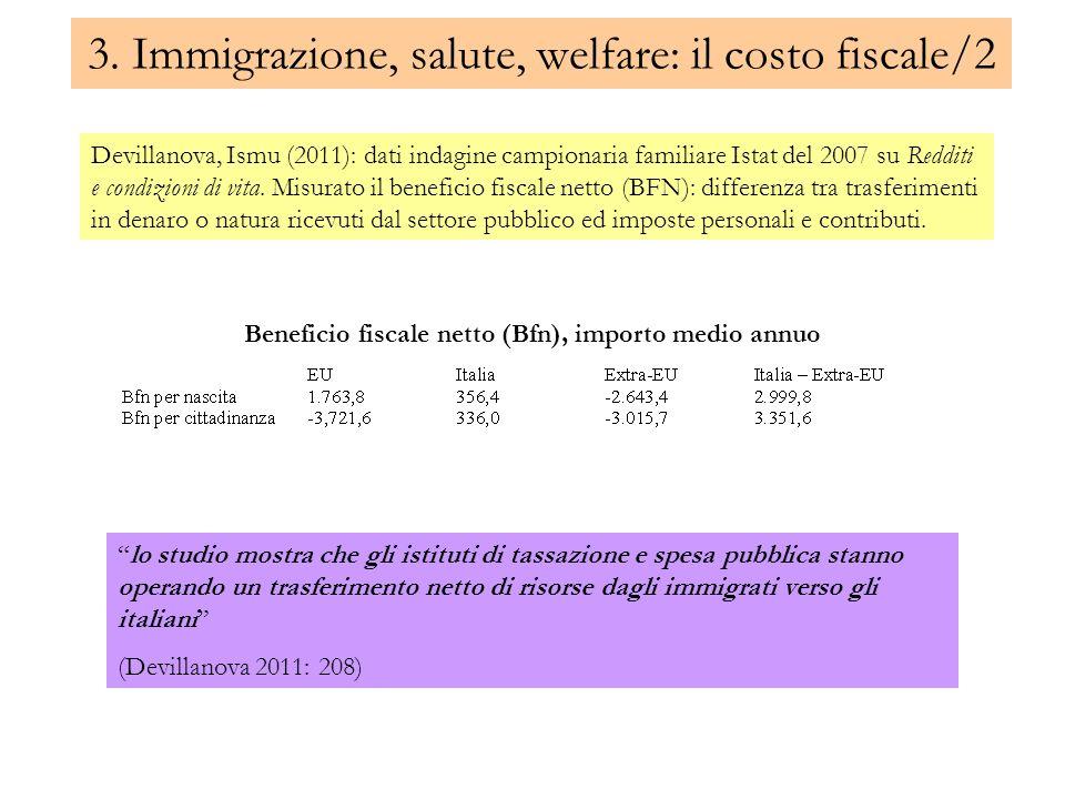 3. Immigrazione, salute, welfare: il costo fiscale/2