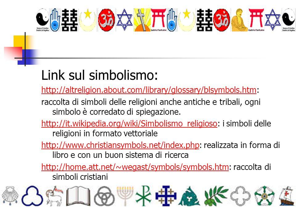 Link sul simbolismo: http://altreligion.about.com/library/glossary/blsymbols.htm: