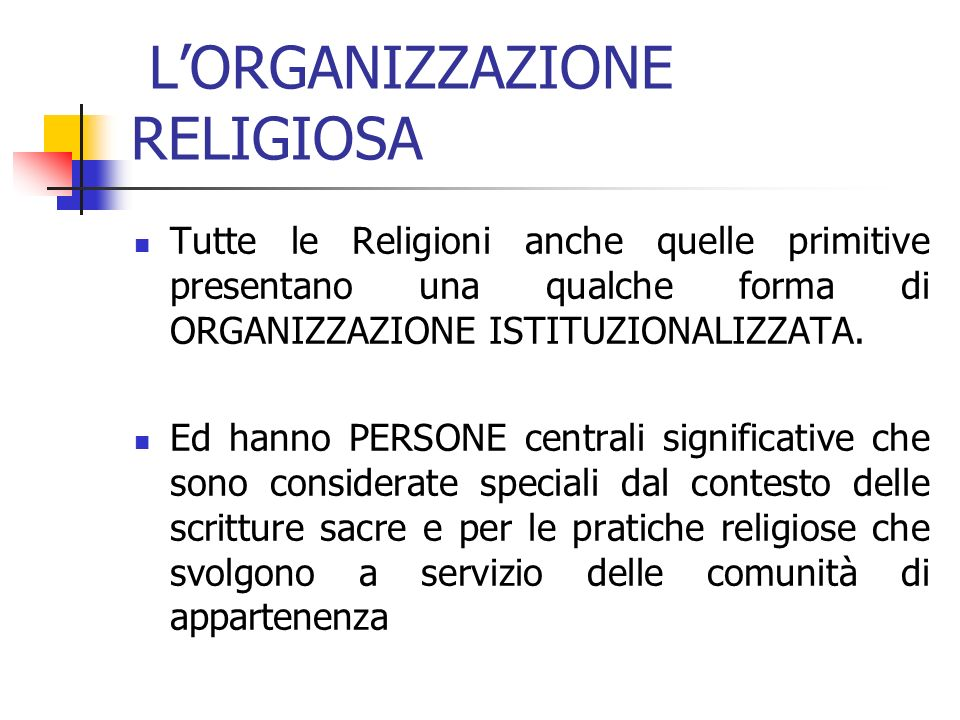L'ORGANIZZAZIONE RELIGIOSA