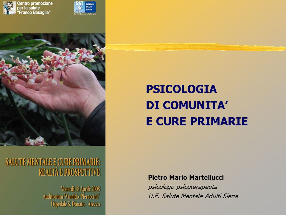 PSICOLOGIA DI COMUNITA' E CURE PRIMARIE Pietro Mario Martellucci