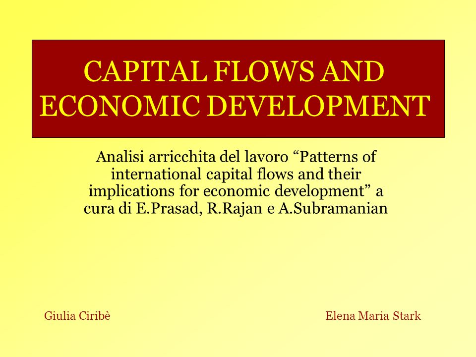 CAPITAL FLOWS AND ECONOMIC DEVELOPMENT