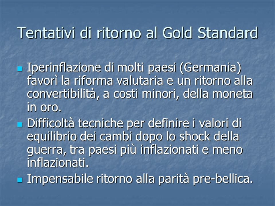 Tentativi di ritorno al Gold Standard