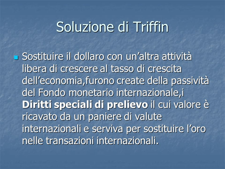 Soluzione di Triffin