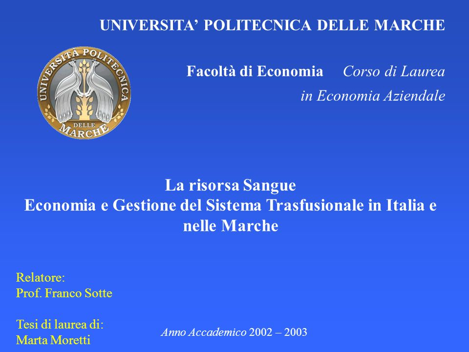 Economia e Gestione del Sistema Trasfusionale in Italia e nelle Marche
