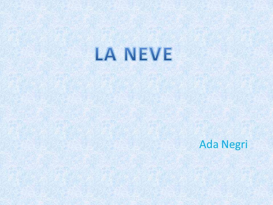 LA NEVE Ada Negri