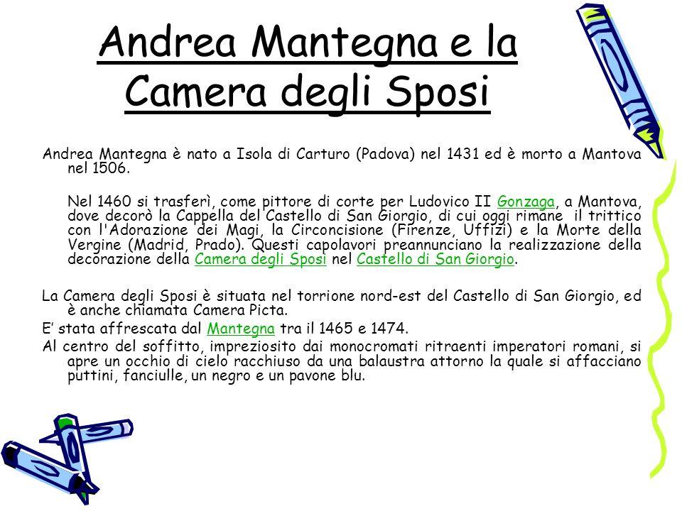 Andrea Mantegna e la Camera degli Sposi