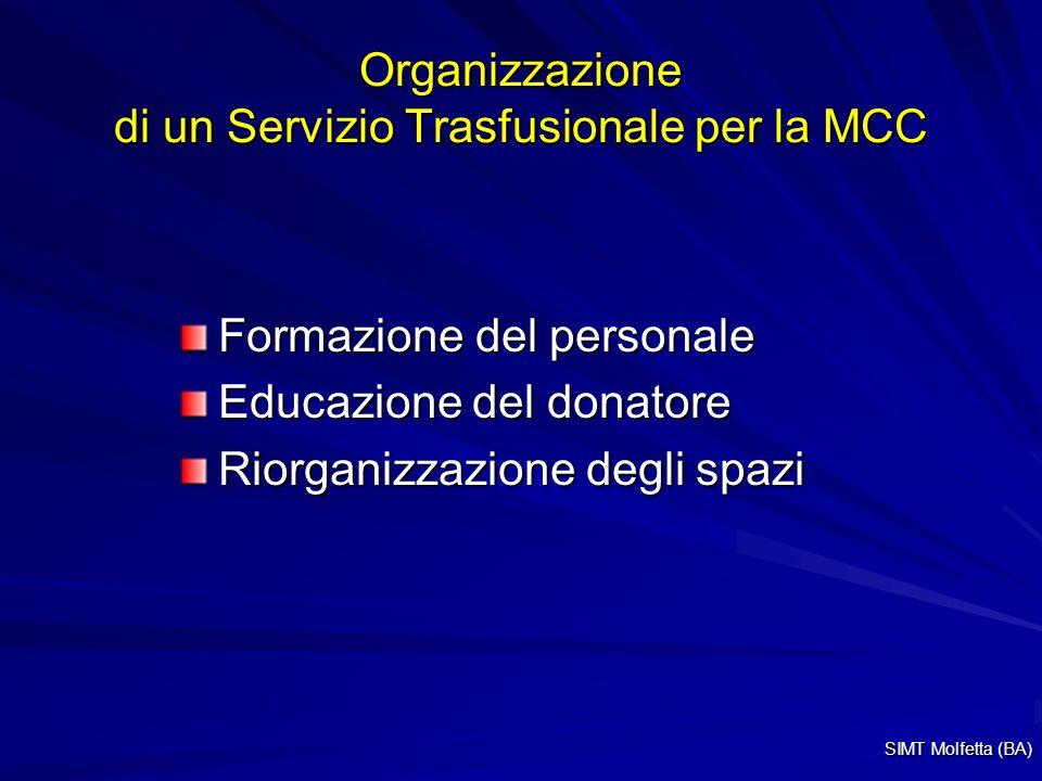 Organizzazione di un Servizio Trasfusionale per la MCC
