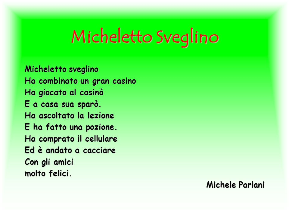 Micheletto Sveglino Micheletto sveglino Ha combinato un gran casino