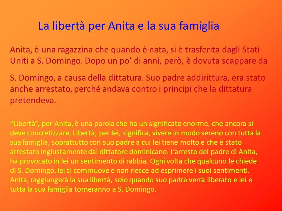 La libertà per Anita e la sua famiglia