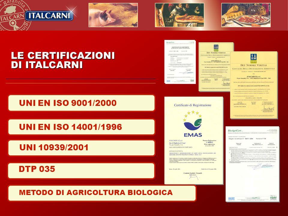 LE CERTIFICAZIONI DI ITALCARNI UNI EN ISO 9001/2000