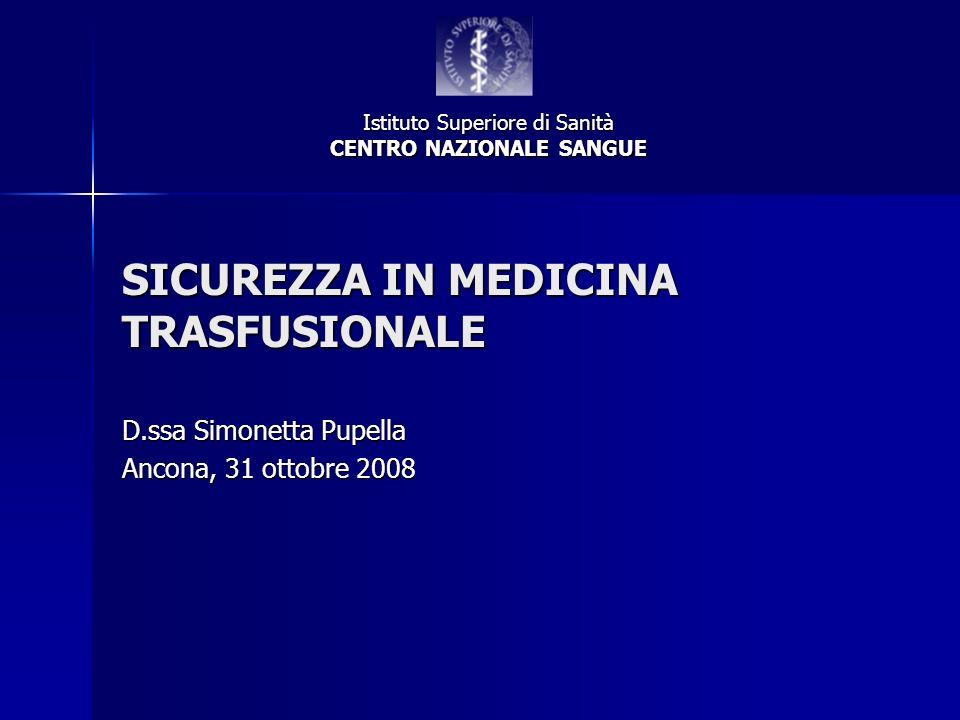 SICUREZZA IN MEDICINA TRASFUSIONALE