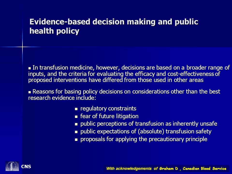Evidence-based decision making and public health policy