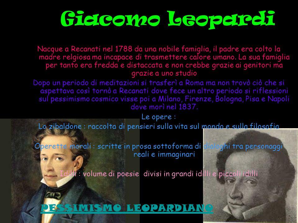 Giacomo Leopardi PESSIMISMO LEOPARDIANO