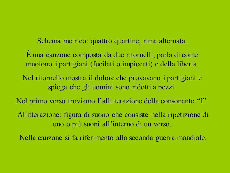 Schema metrico: quattro quartine, rima alternata.