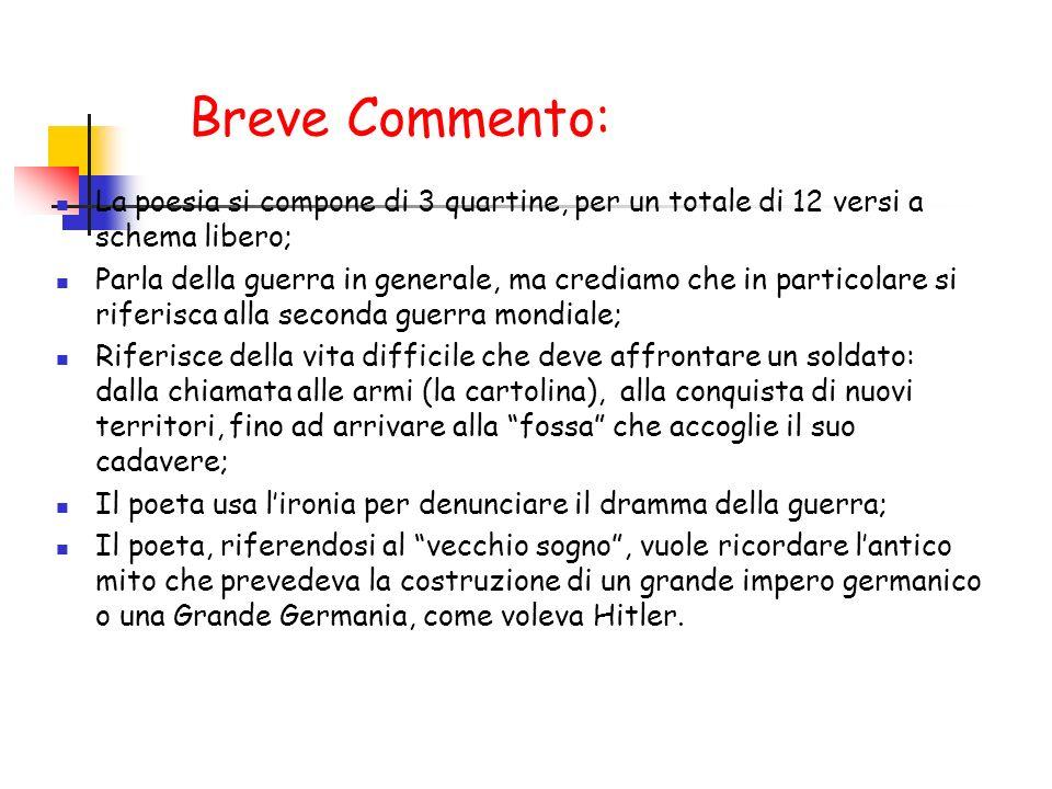 Breve Commento: La poesia si compone di 3 quartine, per un totale di 12 versi a schema libero;