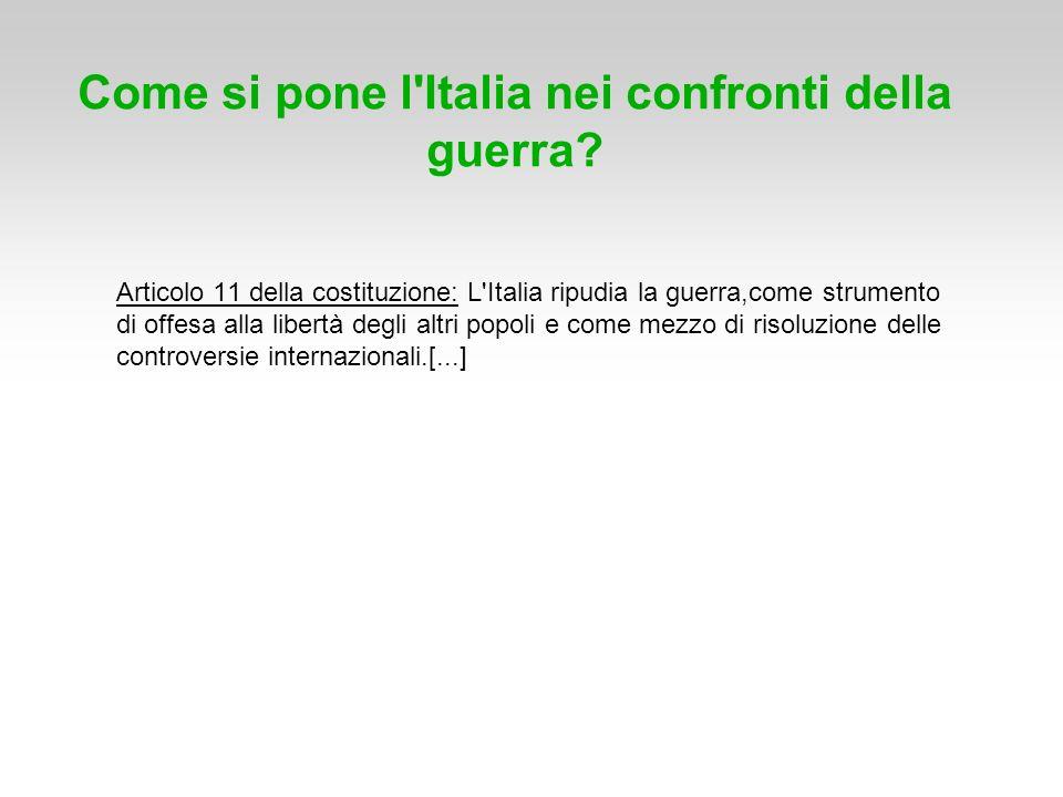 Come si pone l Italia nei confronti della guerra