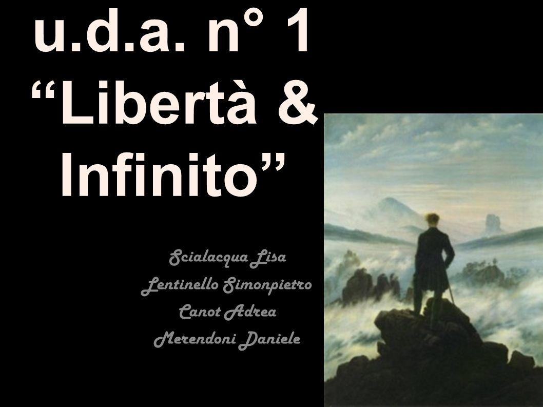 u.d.a. n° 1 Libertà & Infinito