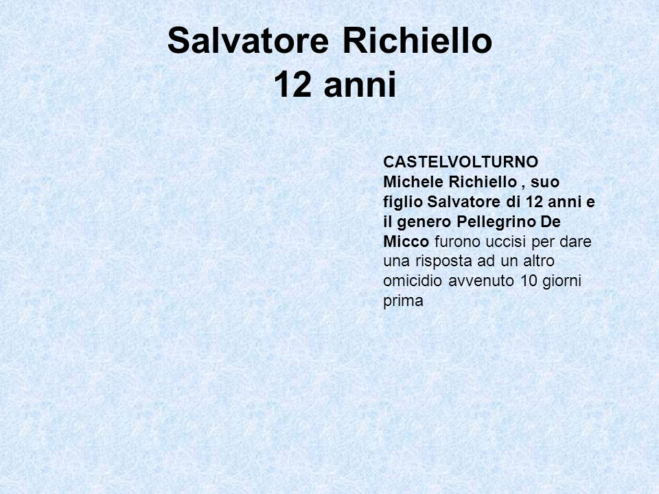 Salvatore Richiello 12 anni