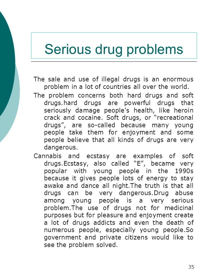 Serious drug problems