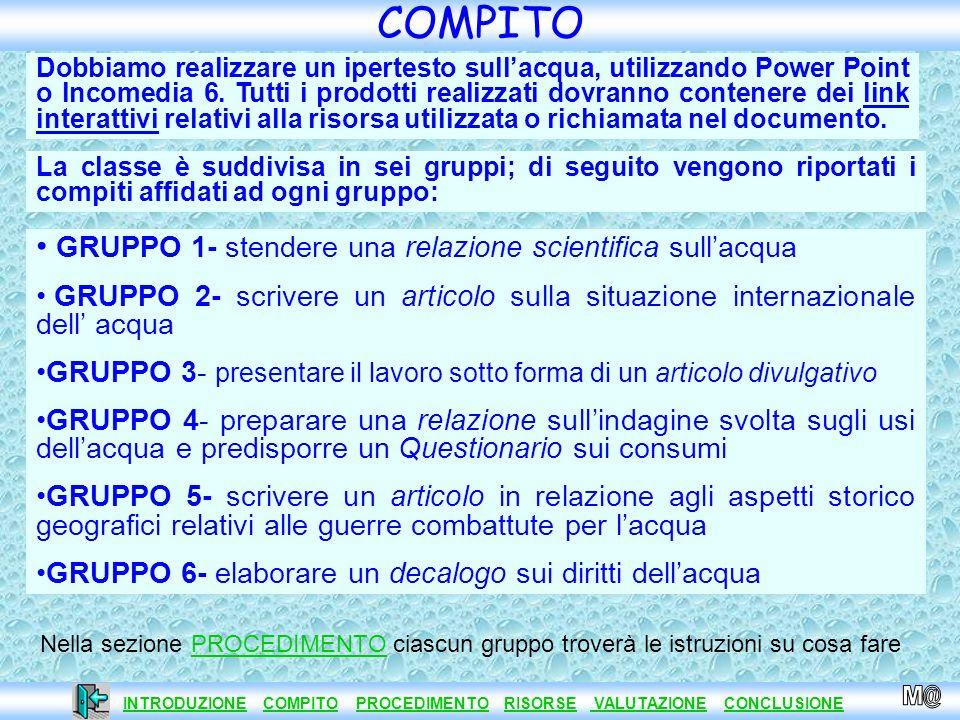 COMPITO GRUPPO 1- stendere una relazione scientifica sull'acqua