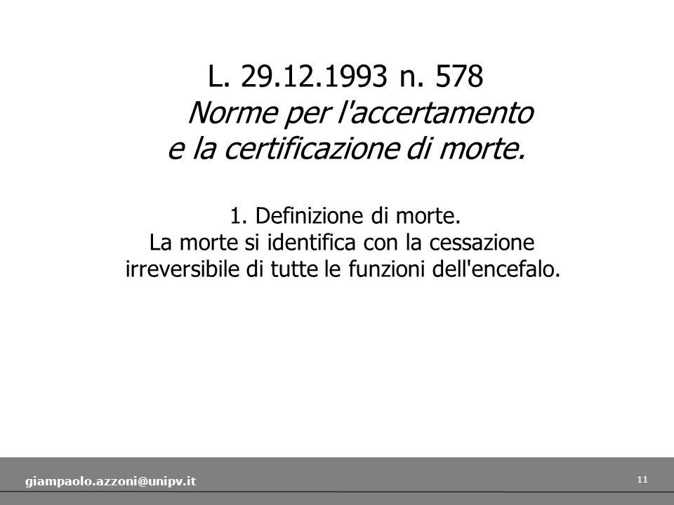 L. 29.12.1993 n. 578 Norme per l accertamento