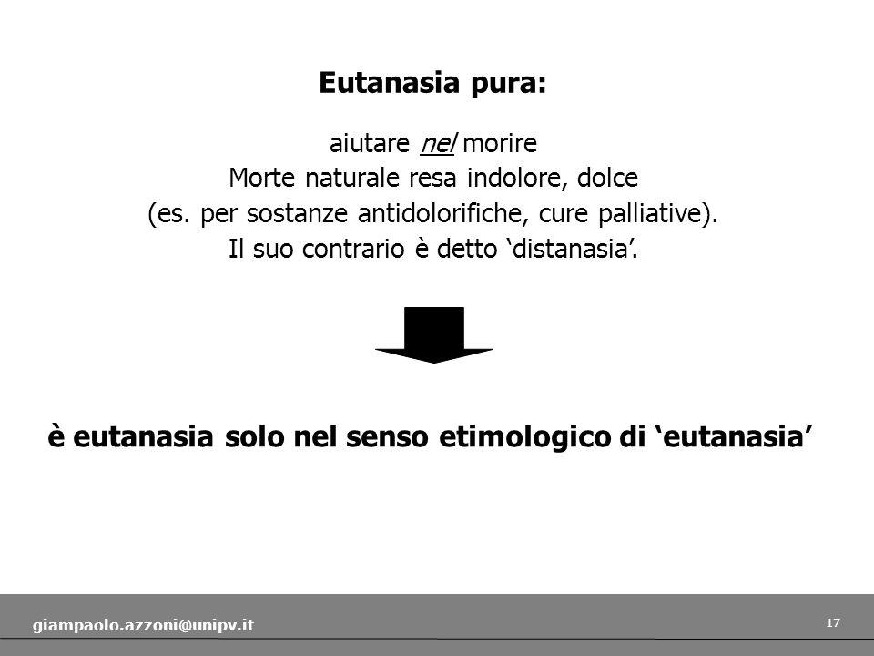 è eutanasia solo nel senso etimologico di 'eutanasia'