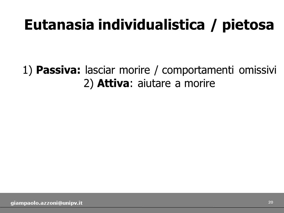 Eutanasia individualistica / pietosa