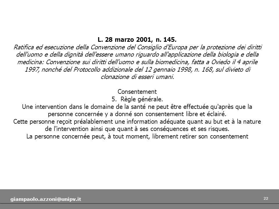 L. 28 marzo 2001, n. 145.
