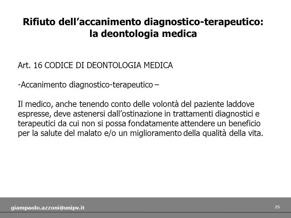 Rifiuto dell'accanimento diagnostico-terapeutico: