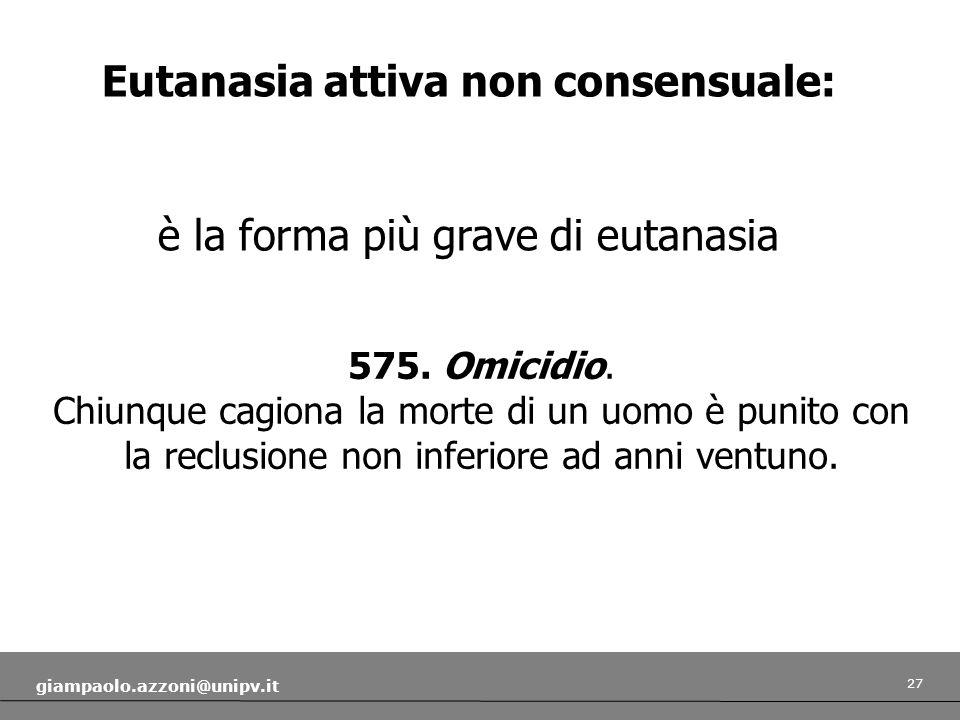 Eutanasia attiva non consensuale: