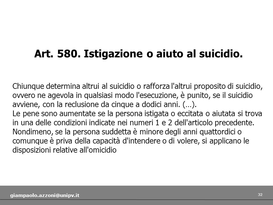 Art. 580. Istigazione o aiuto al suicidio.