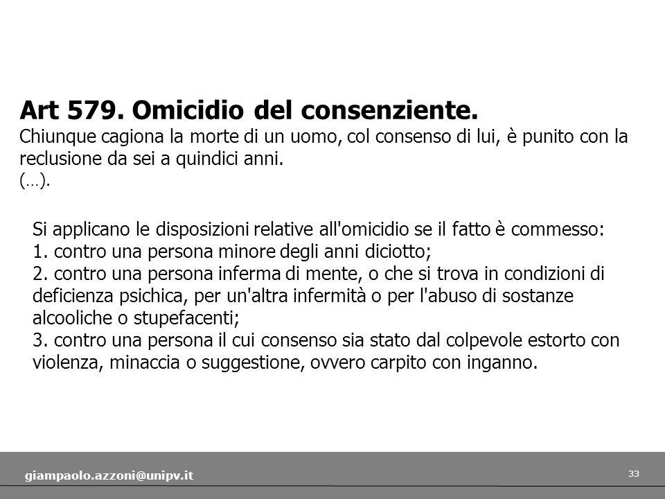 Art 579. Omicidio del consenziente.