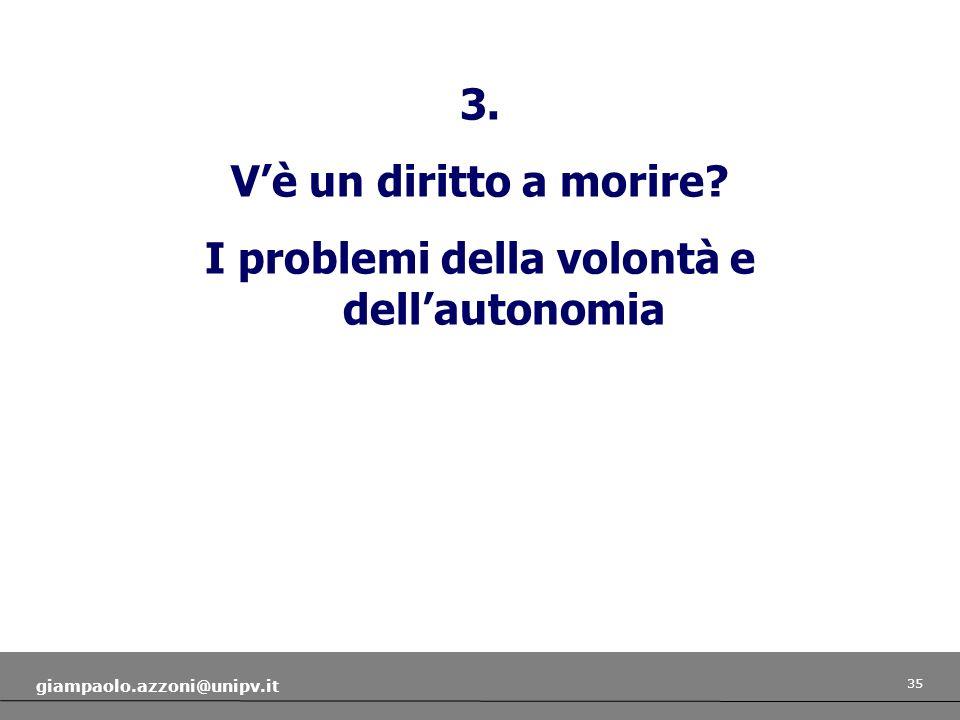 I problemi della volontà e dell'autonomia