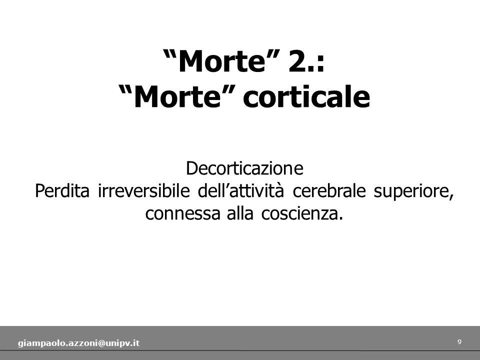 Morte 2.: Morte corticale