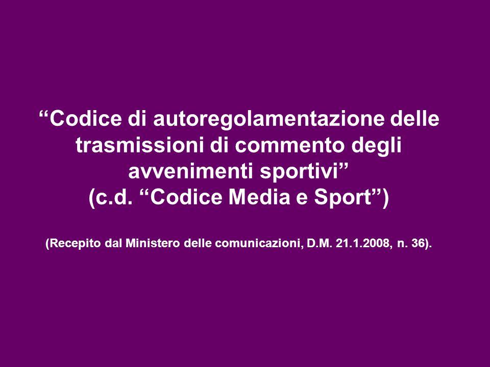 Codice di autoregolamentazione delle trasmissioni di commento degli avvenimenti sportivi (c.d.
