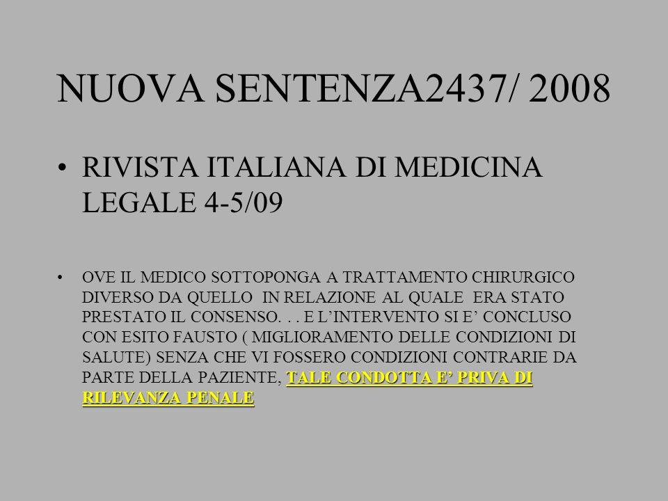 NUOVA SENTENZA2437/ 2008 RIVISTA ITALIANA DI MEDICINA LEGALE 4-5/09