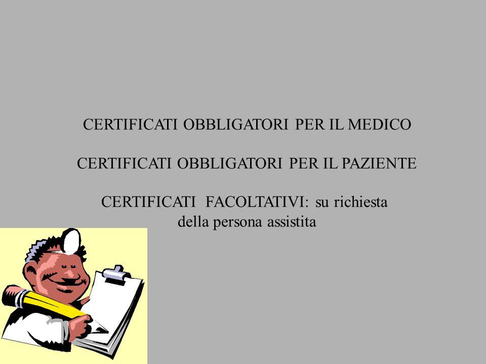 CERTIFICATI OBBLIGATORI PER IL MEDICO