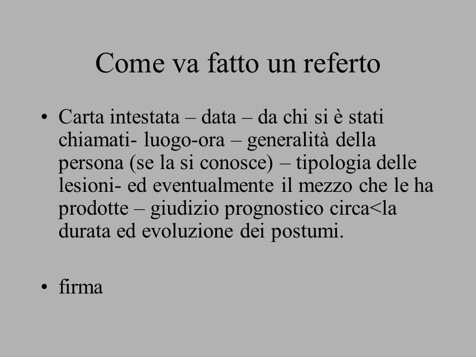Come va fatto un referto
