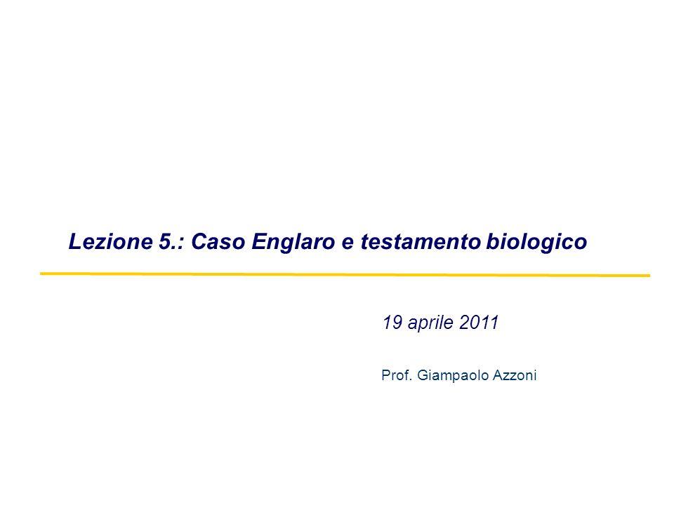 Lezione 5.: Caso Englaro e testamento biologico