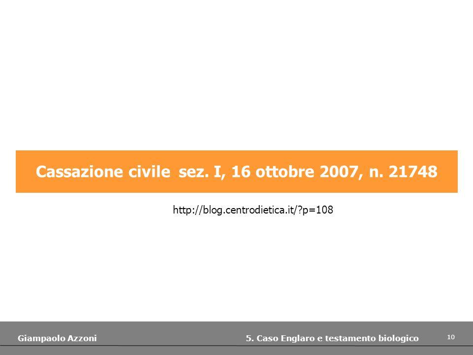 Cassazione civile sez. I, 16 ottobre 2007, n. 21748