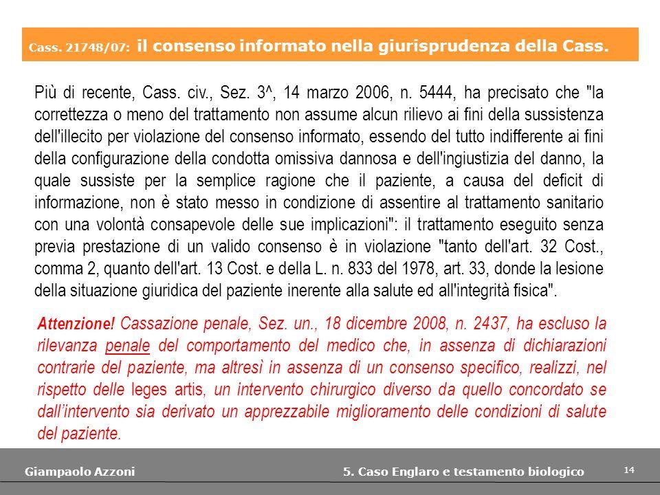 Cass. 21748/07: il consenso informato nella giurisprudenza della Cass.
