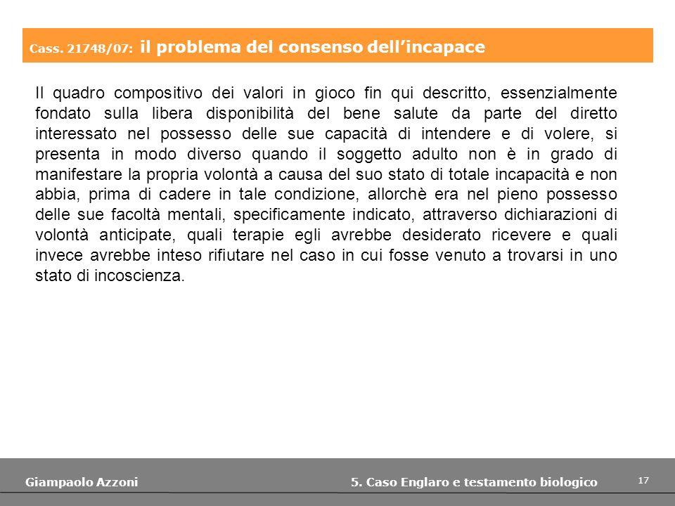 Cass. 21748/07: il problema del consenso dell'incapace