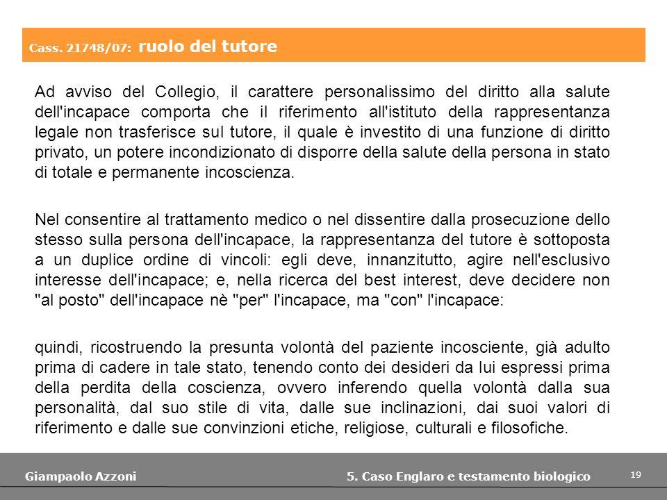Cass. 21748/07: ruolo del tutore