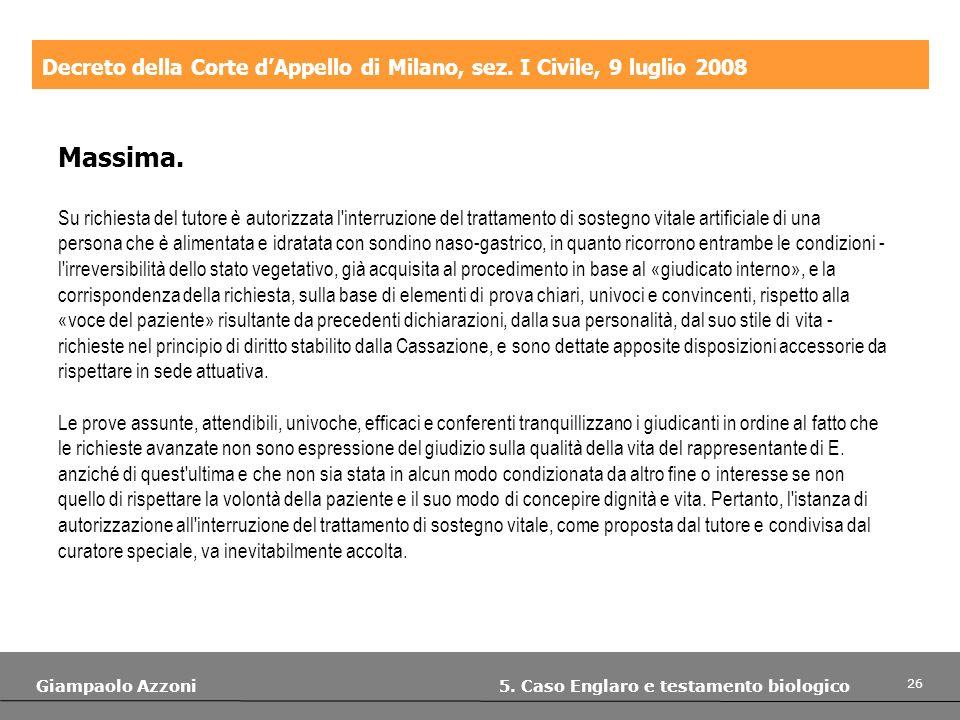 Decreto della Corte d'Appello di Milano, sez. I Civile, 9 luglio 2008