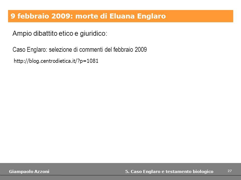 9 febbraio 2009: morte di Eluana Englaro