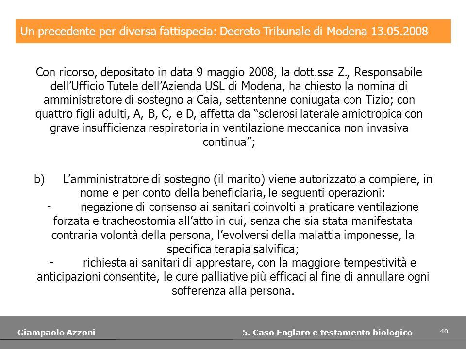 Un precedente per diversa fattispecia: Decreto Tribunale di Modena 13