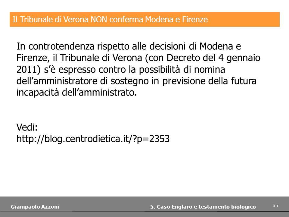 Il Tribunale di Verona NON conferma Modena e Firenze