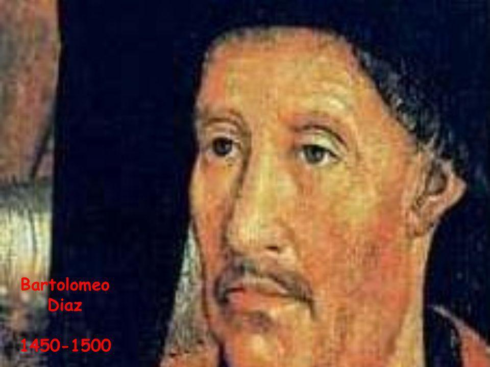 Bartolomeo Diaz 1450-1500